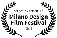 Sélection officielle Milano design film festival Italie